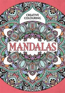 Mandalas - Creative Colouring for Grown-Ups